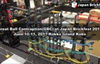 Great Ball Contraption(GBC) at Japan Brickfest 2017